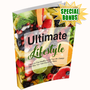Special Bonuses - September 2018 - Ultimate Lifestyle