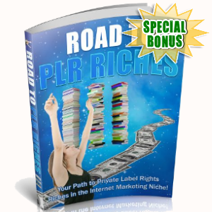 Special Bonuses - September 2018 - Road To PLR Riches