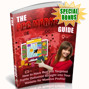 Special Bonuses - September 2018 - The PPC Marketing Guide