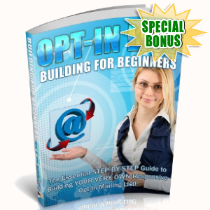 Special Bonuses - September 2018 - Opt-In List Building For Beginners