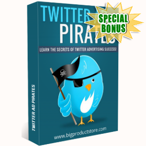 Special Bonuses - October 2018 - Twitter Ad Pirates