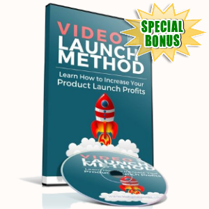 Special Bonuses - October 2018 - Video Launch Method Video Series Pack