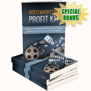 Special Bonuses - October 2018 - Video Marketing Profit Kit Pack