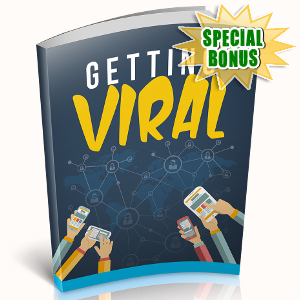 Special Bonuses - October 2018 - Getting Viral