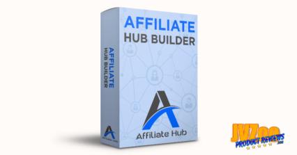 Affiliate Hub Review and Bonuses