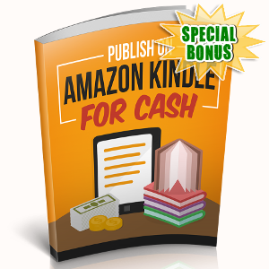 Special Bonuses - November 2018 - Publish On Amazon Kindle For Cash
