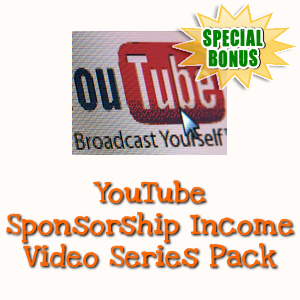 Special Bonuses - November 2018 - YouTube Sponsorship Income Video Series Pack