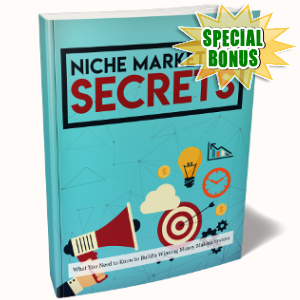 Special Bonuses - November 2018 - Niche Marketing Secrets Pack