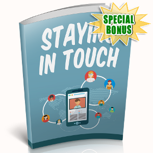 Special Bonuses - November 2018 - Staying In Touch