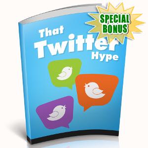 Special Bonuses - November 2018 - That Twitter Hype