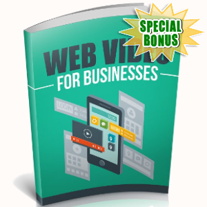 Special Bonuses - November 2018 - Web Video For Businesses
