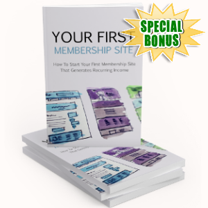 Special Bonuses - November 2018 - Your First Membership Site Pack