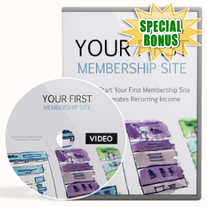 Special Bonuses - November 2018 - Your First Membership Site Video Upgrade Pack