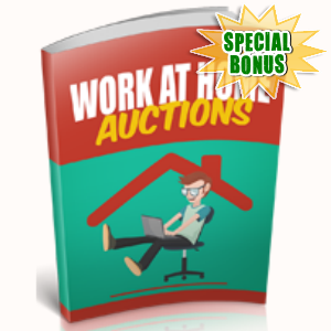 Special Bonuses - December 2018 - Work At Home Auctions