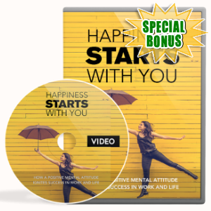 Special Bonuses - December 2018 - Happiness Starts With You Video Upgrade Pack