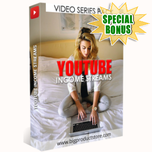 Special Bonuses - December 2018 - YouTube Income Streams Video Series Pack