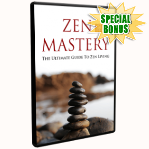 Special Bonuses - December 2018 - Zen Mastery Video Upgrade Pack