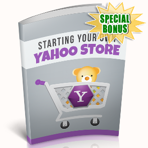 Special Bonuses - January 2019 - Starting Your Own Yahoo Store