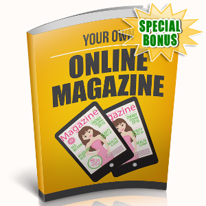 Special Bonuses - January 2019 - Your Own Online Magazine