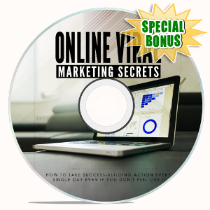 Special Bonuses - January 2019 - Online Viral Marketing Secrets Video Upgrade Pack