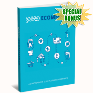 Special Bonuses - January 2019 - Good Ecommerce