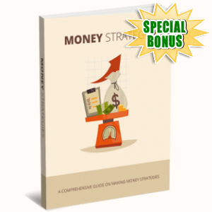 Special Bonuses - January 2019 - Money Strategies