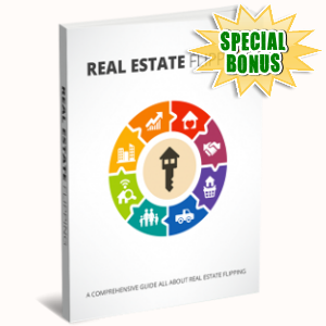 Special Bonuses - January 2019 - Real Estate Flipping