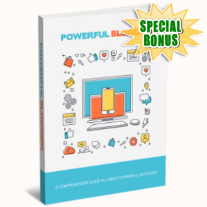 Special Bonuses - January 2019 - Powerful Blogging