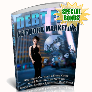 Special Bonuses - January 2019 - Debt Free Network Marketing