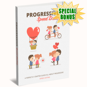 Special Bonuses - January 2019 - Progressive Speed Dating