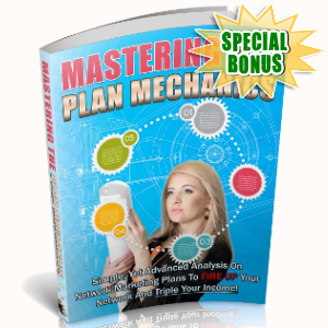 Special Bonuses - January 2019 - Mastering The Plan Mechanics