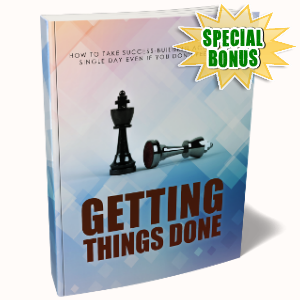 Special Bonuses - February 2019 - Getting Things Done Pack