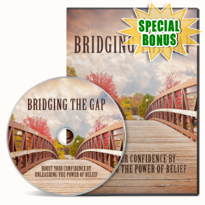 Special Bonuses - February 2019 - Bridging The Gap Video Upgrade Pack