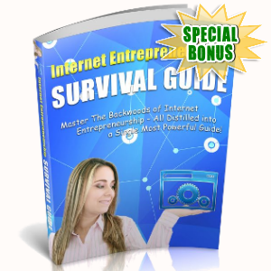 Special Bonuses - February 2019 - Internet Entrepreneurship Survival Guide