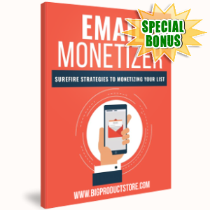 Special Bonuses - February 2019 - Email Monetizer
