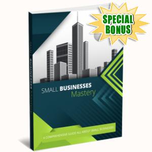 Special Bonuses - February 2019 - Small Business Mastery