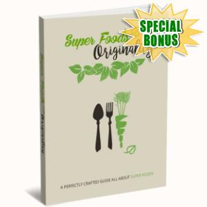 Special Bonuses - February 2019 - Super Foods Originality
