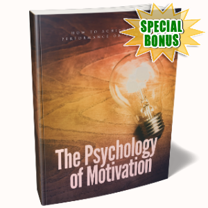 Special Bonuses - February 2019 - The Psychology Of Motivation Pack
