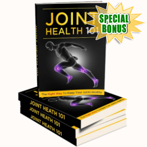 Special Bonuses - March 2019 - Joint Health 101 Pack