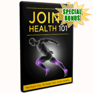 Special Bonuses - March 2019 - Joint Health 101 Video Upgrade Pack