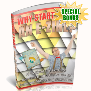 Special Bonuses - March 2019 - Why Start An E-zine