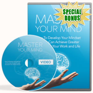 Special Bonuses - March 2019 - Master Your Mind Video Upgrade Pack