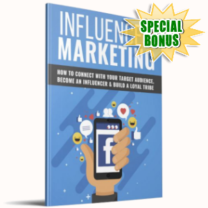 Special Bonuses - March 2019 - Influencer Marketing