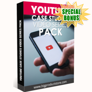 Special Bonuses - March 2019 - YouTube Case Studies Video Series Pack