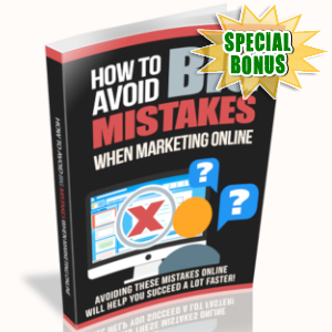 Special Bonuses - March 2019 - How To Avoid Big Mistakes When Marketing Online