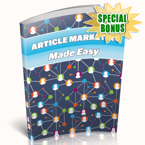 Special Bonuses - April 2019 - Article Marketing Made Easy