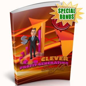 Special Bonuses - April 2019 - Clever Profit Generating Insights