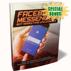 Special Bonuses - April 2019 - Facebook Messenger Bot Marketing Unleashed Pack