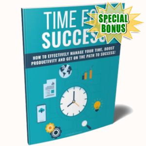 Special Bonuses - April 2019 - Time For Success