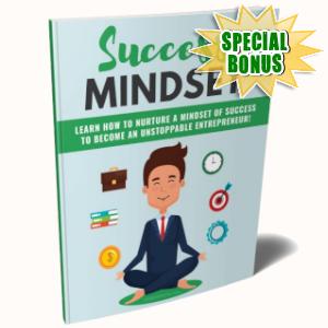 Special Bonuses - April 2019 - Success Mindset
